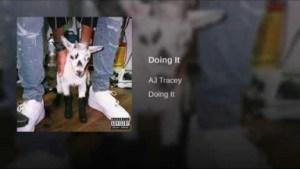 AJ Tracey - Doing It